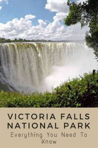 Everything you need to know about Victoria Falls National Park