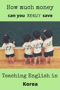 How much money can you really save teaching English in Korea?