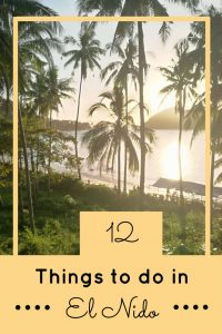 Things to do in El Nido, Palawan in the Philippines