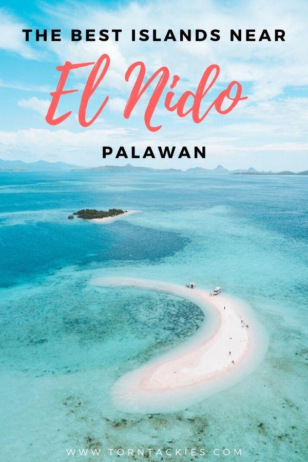 Best Islands Near El Nido Palawan - Torn Tackies Travel Blog