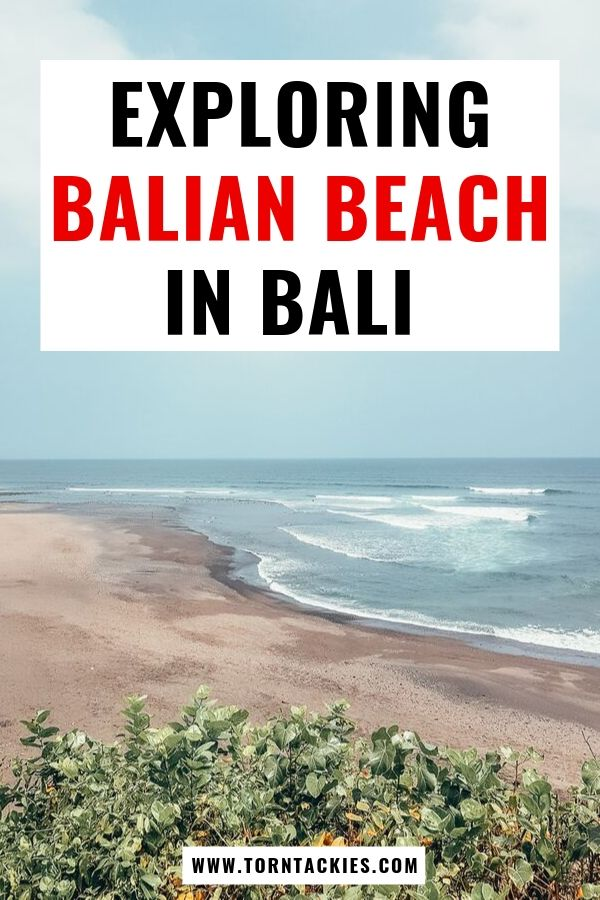 Exploring Balian Beach in Bali, Indonesia - Torn Tackies Travel Blog