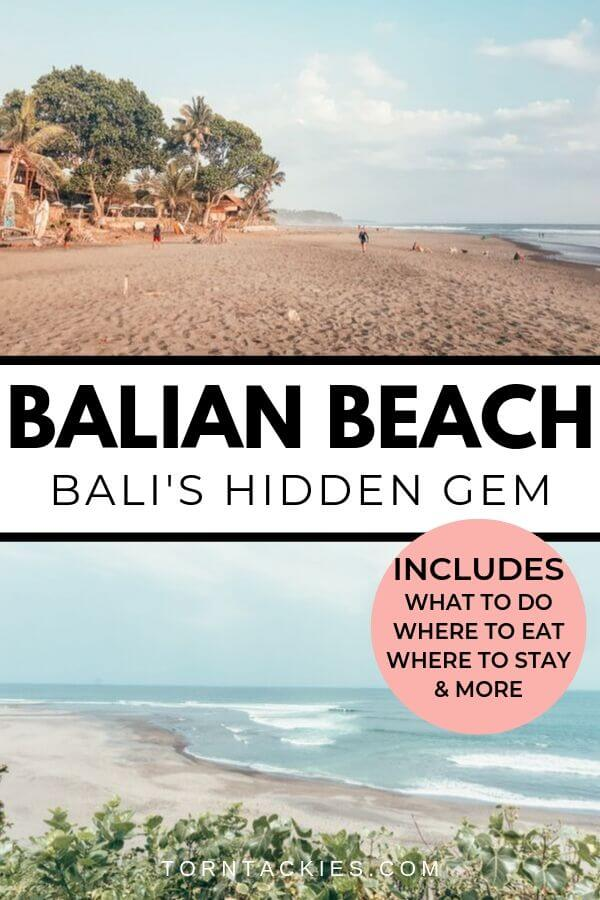 Travel Guide To Balian Beach in Bali, Indonesia - Torn Tackies Travel Blog