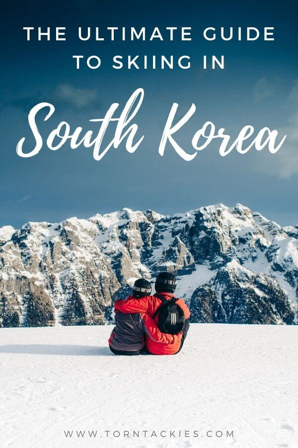 The Ultimate Guide To Skiing in South Korea | Torn Tackies Travel Blog Here's your complete guide to skiing in Korea including snow quality, thoughts on skiing in Korea vs Japan, ski resorts, packing lists, tips and so much more!