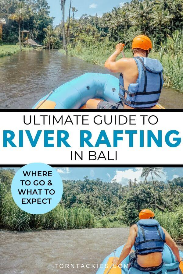 River Rafting in Bali, Indonesia - Torn Tackies Travel Blog
