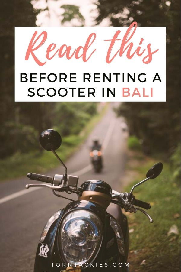 Renting a scooter in Bali Indonesia - Torn Tackies Travel Blog