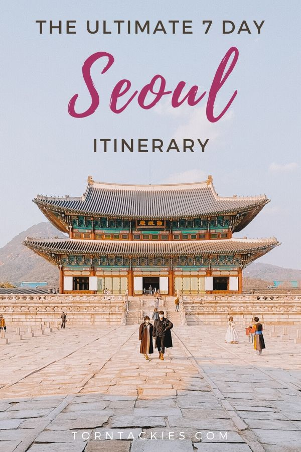 The Ultimate Seoul itinerary for 7 days in Seoul Korea