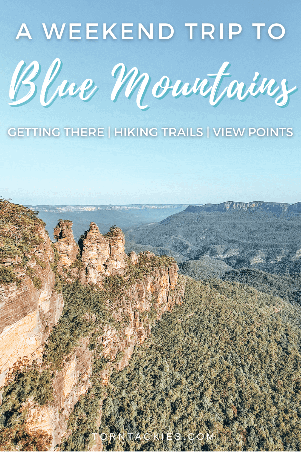 Blue Mountains Weekend Itinerary from Sydney Australia - Torn Tackies Travel Blog